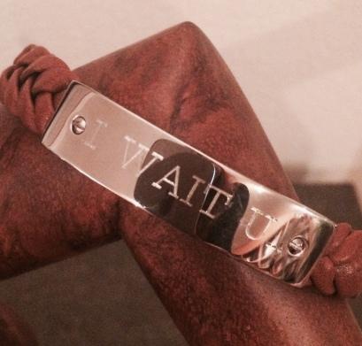 Armband I WAIT U...