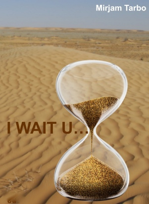 I WAIT U...